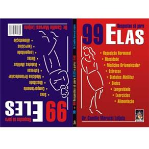 99 Respostas Só Para Elas - 99 Respostas Só Para Eles - Dr. Camilo Marassi Leijoto